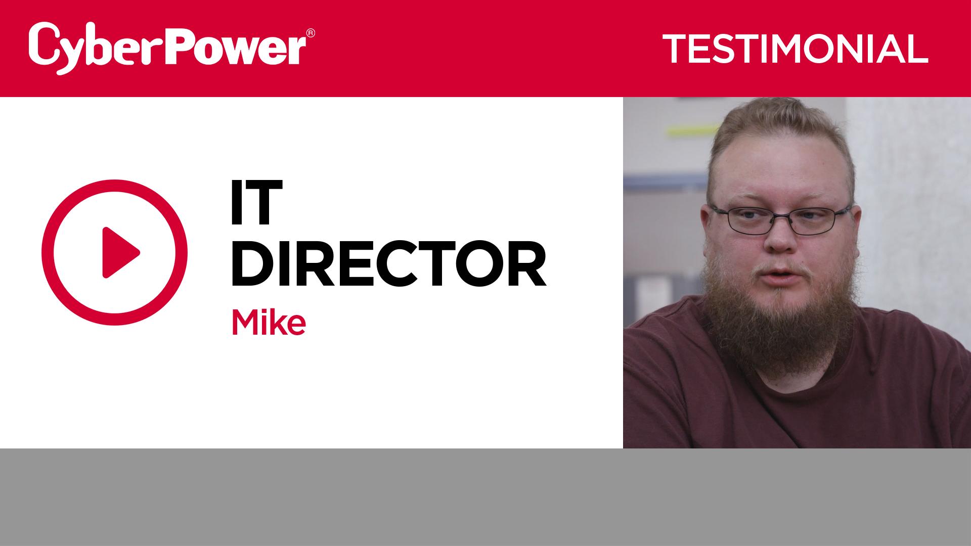 Mike IT Director Testimonial
