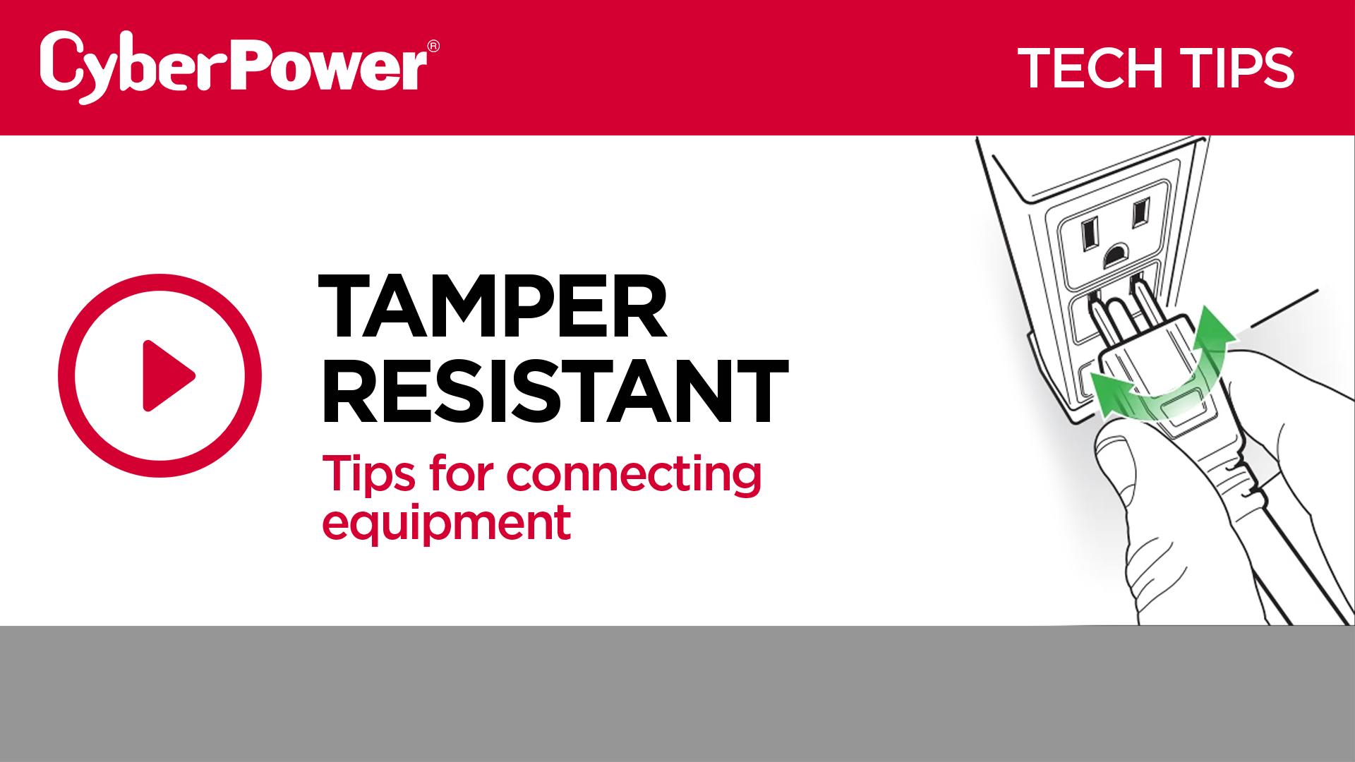 Tamper Resistant Tech Tip